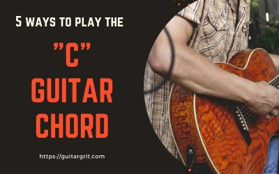 Guitar Chord C – 5 Most Common Ways To Play